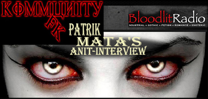 Patrik Mata/Kommunity FK-Blood Lit Radio Interview