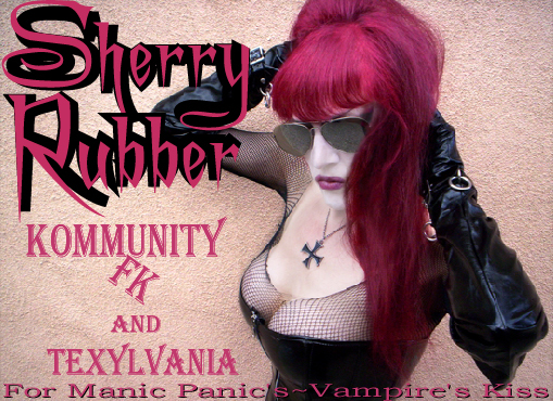 Sherry Rubber~Manic Panic's 'Vampire's Kiss' Model
